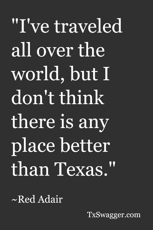 Texas quote by Red Adair