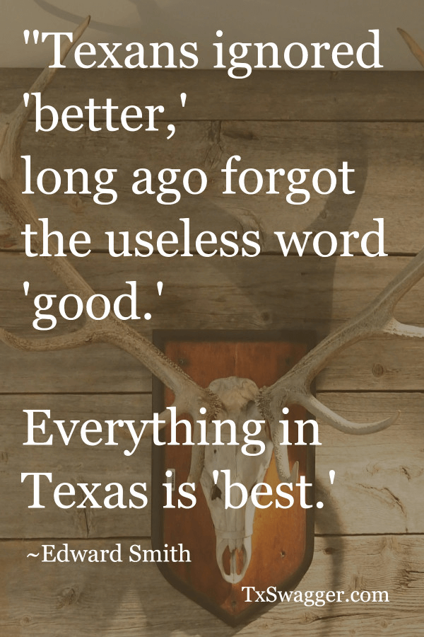 Quote about Texas by Edward Smith, overlaid on picture of antlers on a wall