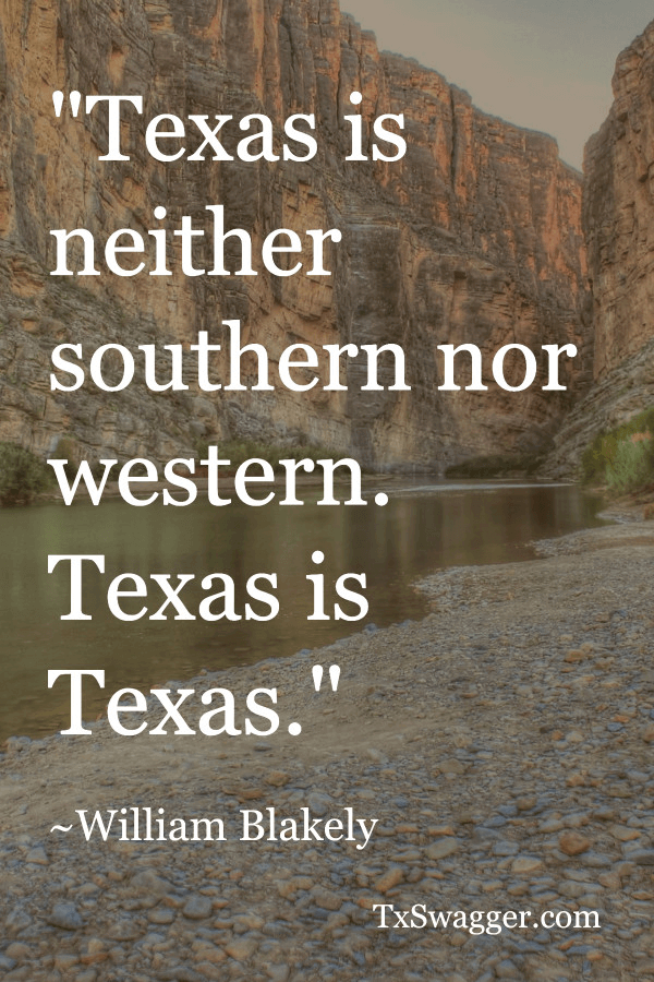 Texas quote by William Blakely, overlaid on picture of canyon