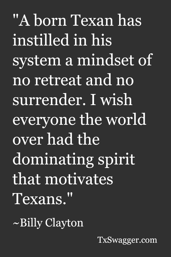 Texas quote by Billy Clayton