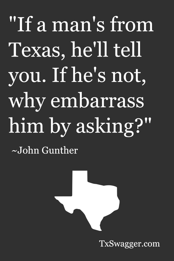 Texas quote by John Gunther