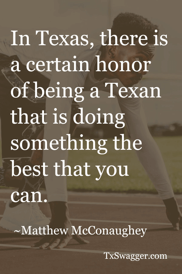 Texas quote by Matthew McConaughey, overlaid on picture of runner ready to race
