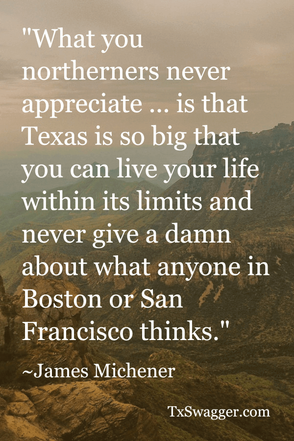 Texas quote by James Michner overlaid on picture of the Guadlupe Mountains