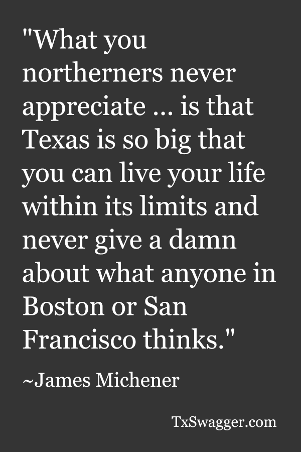 Texas quote by James Michner