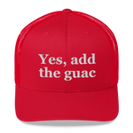 Yes, Add The Guac Trucker Hat