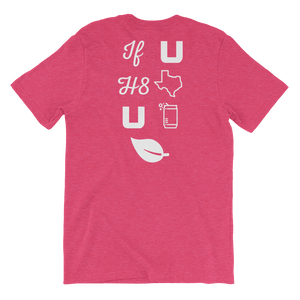 Pictograph: 'if u h8 texas u can leaf' on raspberry-colored shirt