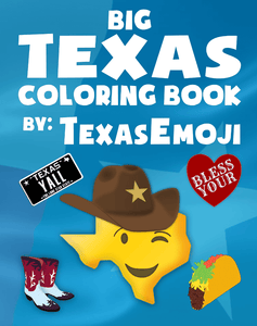 Texas Coloring Book cover, blue with a smiley cowboy texas, boots, taco, y'all license plate, and bless your heart