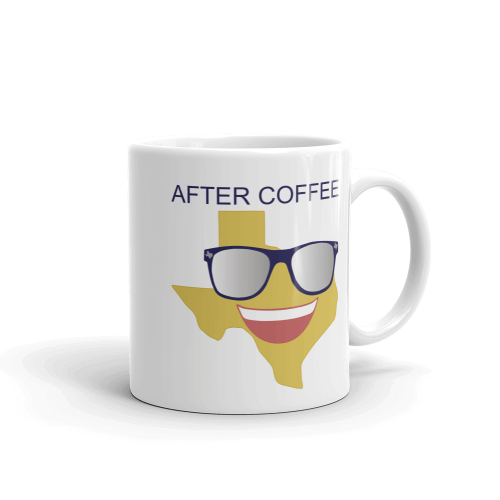 'after coffee' with image of smiling Texas emoji with sunglasses, on white coffee mug