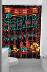 Welcome To The Freak Show Shower Curtain
