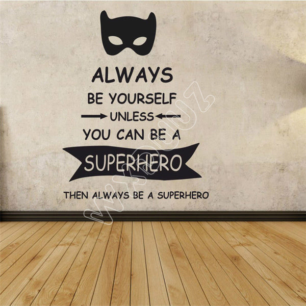 Always Be Yourself Wall Decal - Little Geeklings