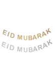 Eid Mubarak Bunting in Gold or Silver
