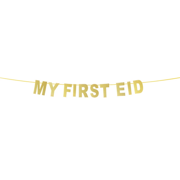 MY FIRST EID. Bunting in Gold