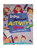 Super Awesome Activity Book. 72 Page Children's book.
