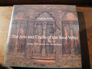 The Arts & Crafts of the Swat Valley