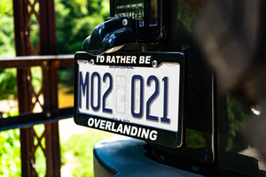"""I'd Rather Be Overlanding"" License Plate Frame"