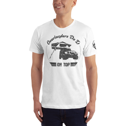 Overlanders Do It On Top T-shirt