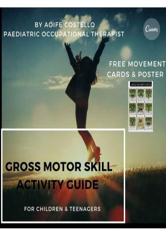 Gross Motor Skills Activity Guide
