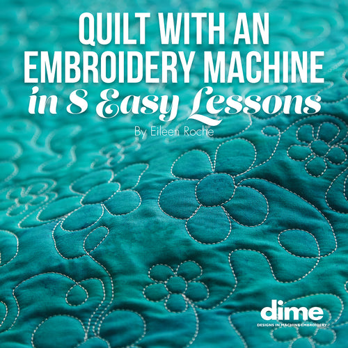 Quilt with an Embroidery Machine in 8 Easy Lessons Book and Embroidery Designs CD