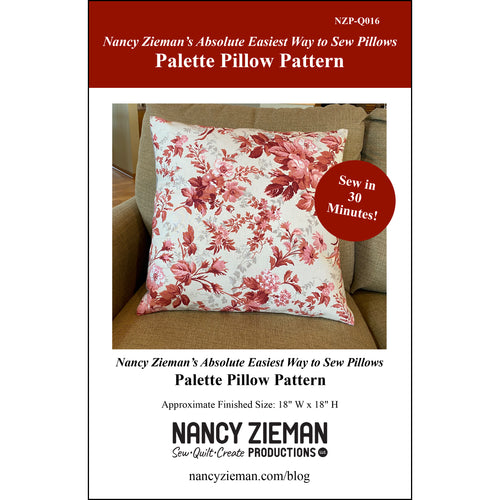 NEW! Nancy Zieman's Absolute Easiest Way to Sew Pillows - Palette Pillow Pattern