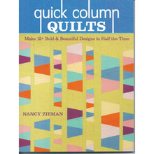 Load image into Gallery viewer, Nancy Zieman's Quick Column Quilts Book