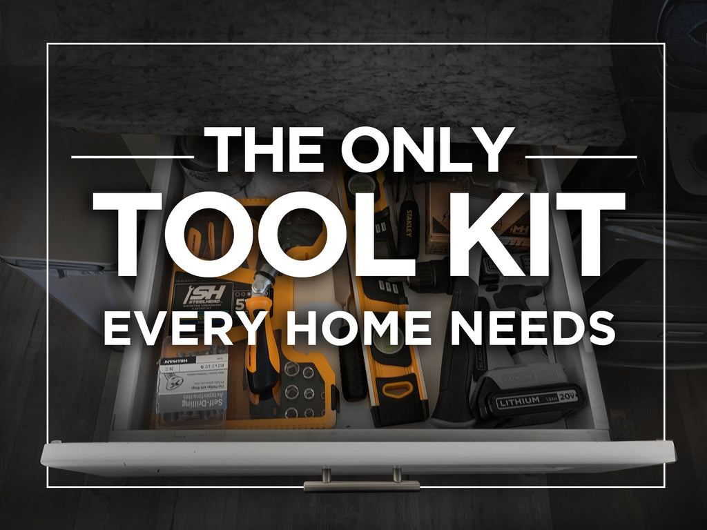 The Only Tool Kit Every Home Needs