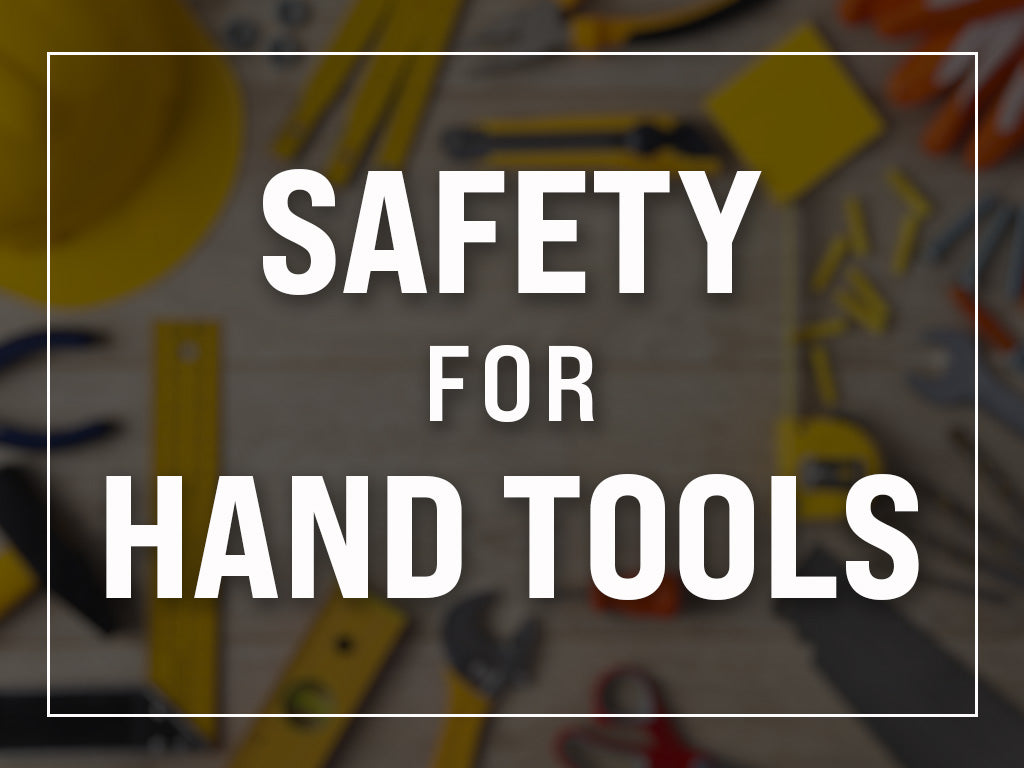 Safety For Hand Tools