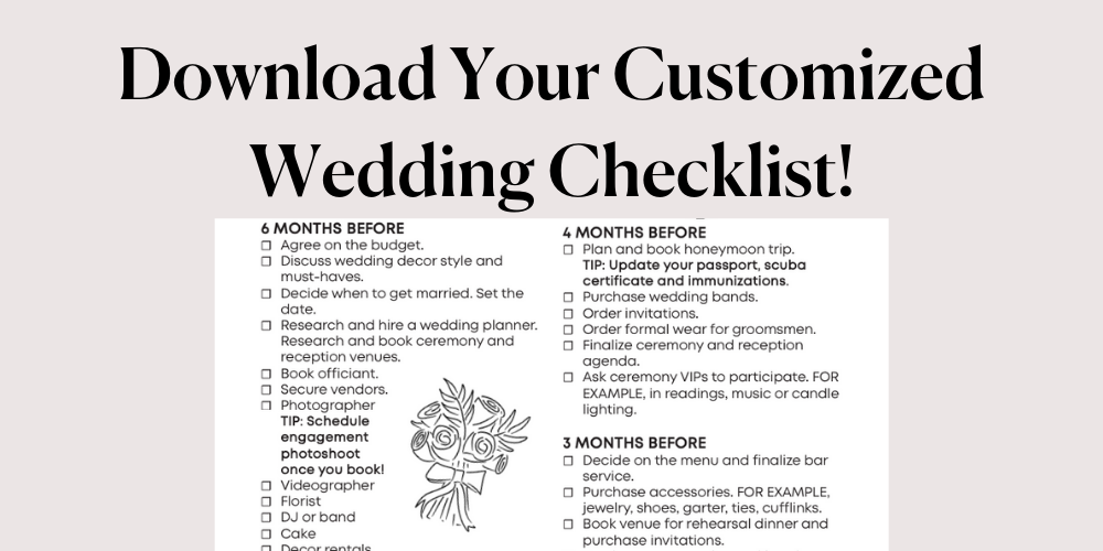 Download Your Comprehensive Wedding Checklist by Month!