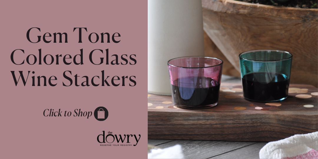 Gem Tone Colored Glass Wine Stackers, The Dowry Exclusive Product