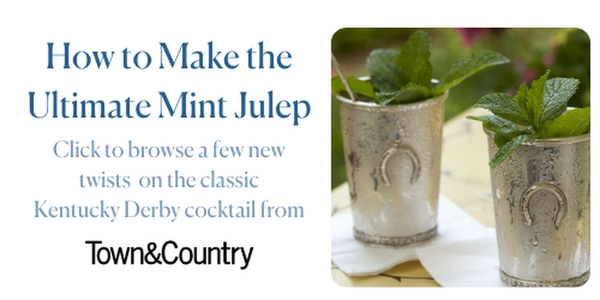 How to Make the Ultimate Mint Julep. Click to browse the new takes on the Kentucky Derby Favorite.