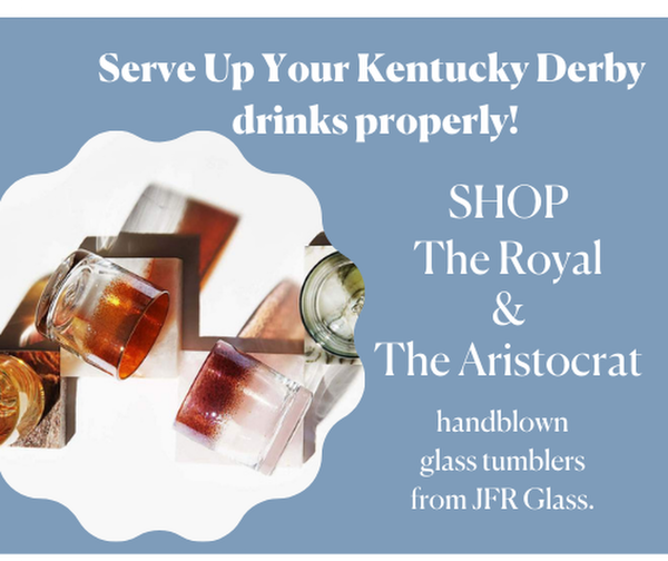 Serve Up Your Kentucky Derby Drink Properly. Shop The Royal and The Aristocrat handblown by JFR Glass
