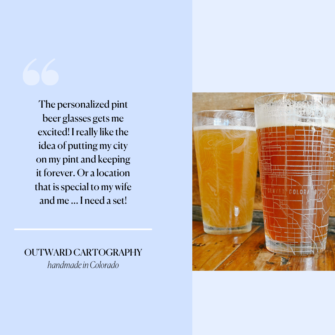 Outward Cartography Pint Glasses - Personalize yours!
