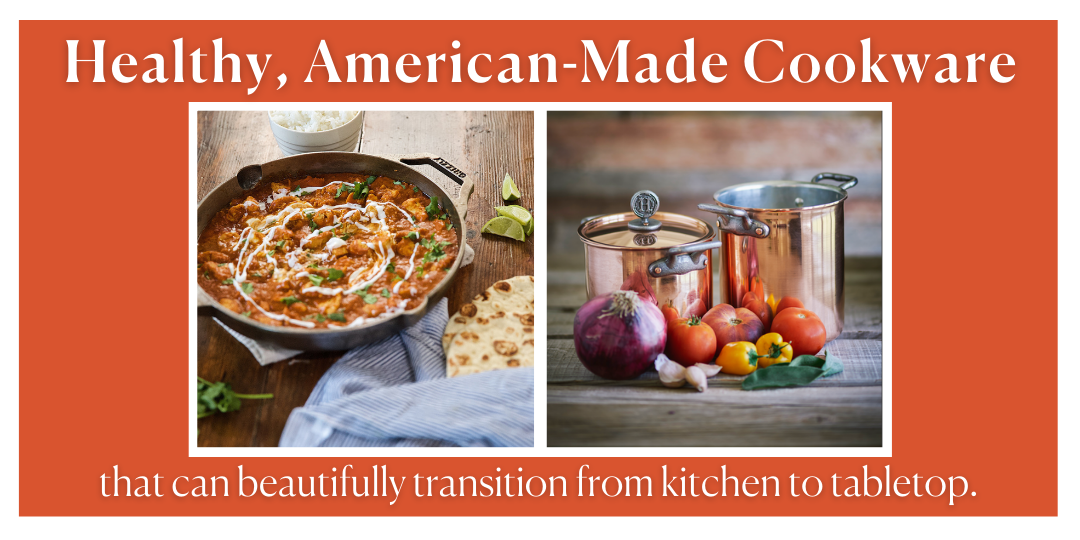 Healthy American Made Cookware