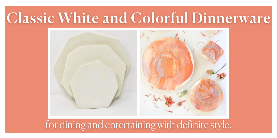 Classic White AND Colorful Dinnerware