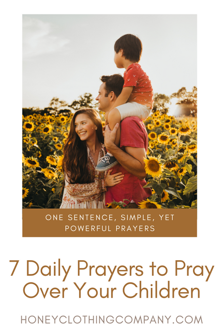 7 Daily Prayers to Pray Over Your Children
