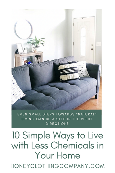 10 Simple Ways to Live with Less Chemicals in Your Home