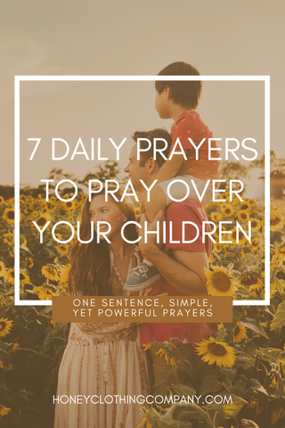 7 prayers for your children