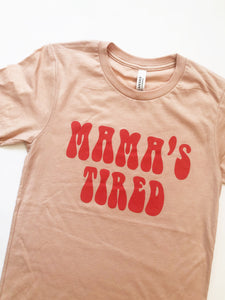 Mama's Tired Tee (Blush)