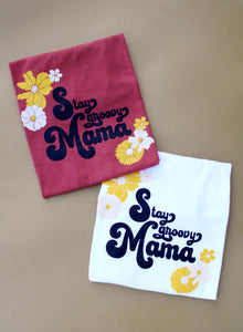 Stay Groovy Mama (White)