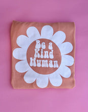 Load image into Gallery viewer, Be a Kind Human Long Sleeve (PEACHES & CREAM)
