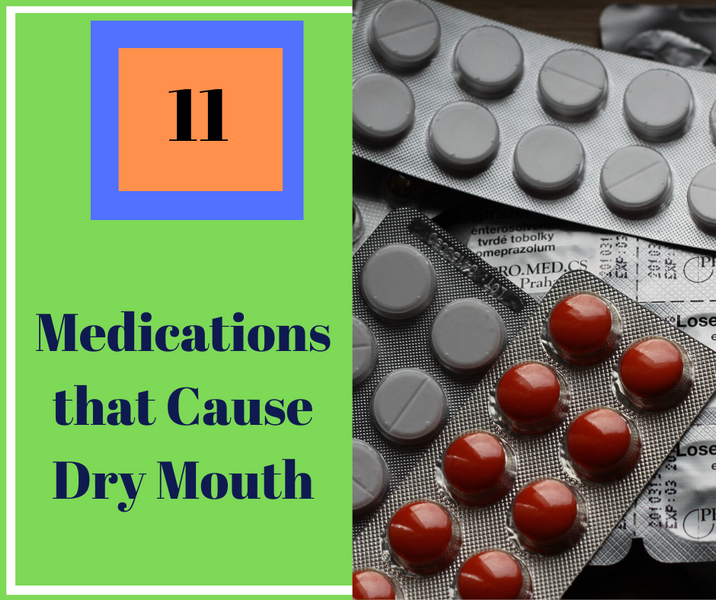 11 Medications That Cause Dry Mouth