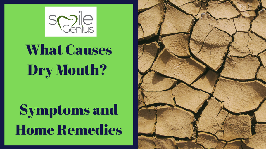 What Causes Dry Mouth? Dry Mouth Symptoms and Home Remedies.