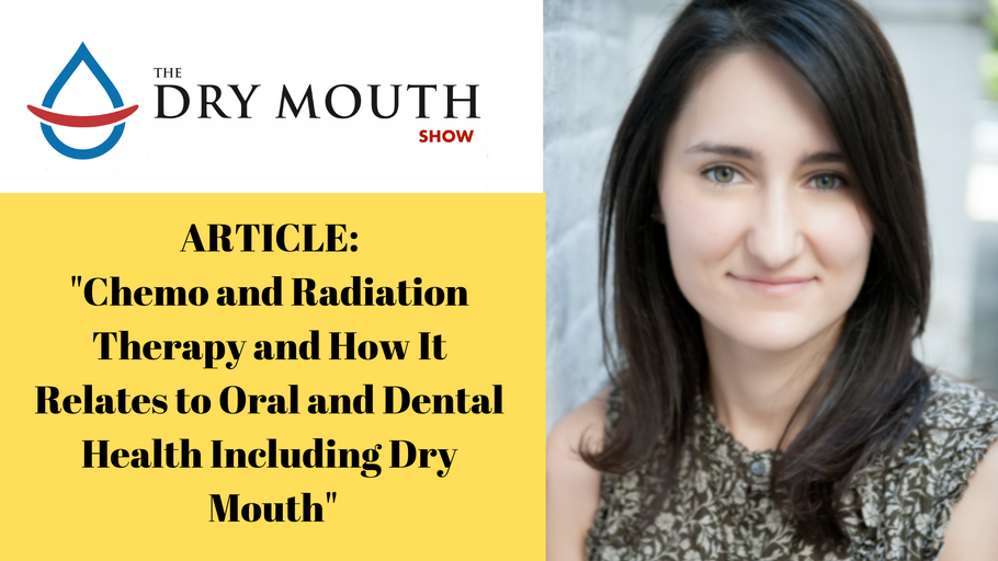 Chemo and Radiation Therapy and How It Relates to Oral and Dental Health Including Dry Mouth