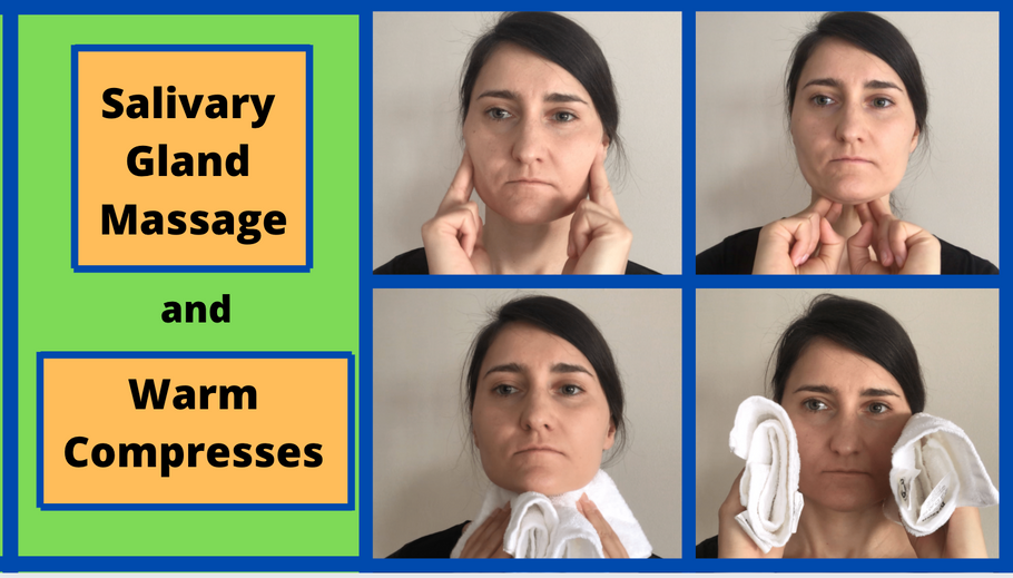 Salivary Gland Massage and Warm Compresses