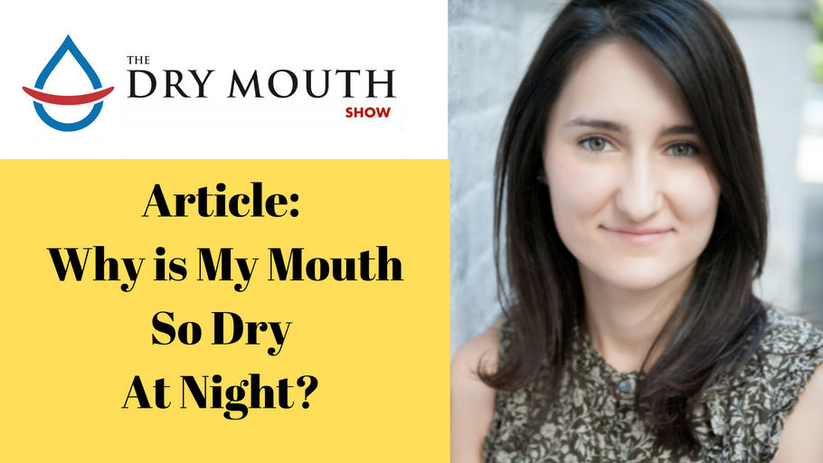 Why is My Mouth So Dry Durning the Night?