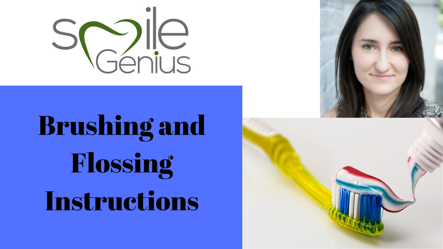 Brushing and Flossing Instructions