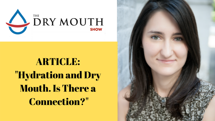 Hydration and Dry Mouth. Is There a Connection?