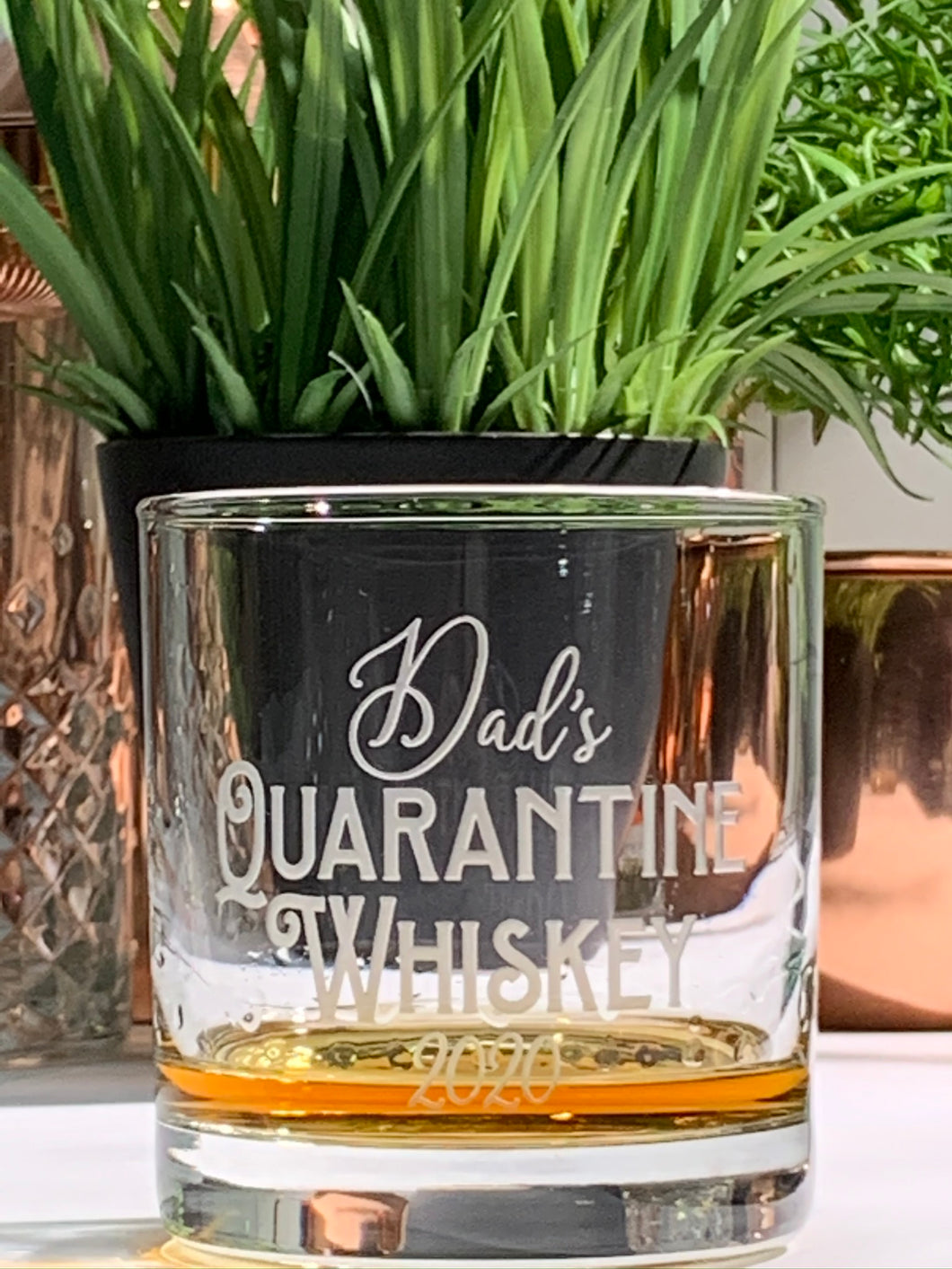 Dad's Quarantine Whiskey Glass | 2020 Father's Day Gift