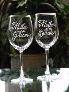 Hand Engraved Mother of the Bride or Mother of the Groom Wine Glass