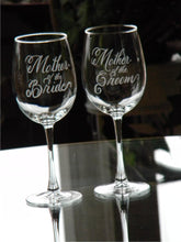 Load image into Gallery viewer, Hand Engraved Mother of the Bride or Mother of the Groom Wine Glass