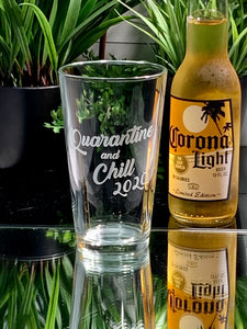 quarantine and chill 2020 pint glass
